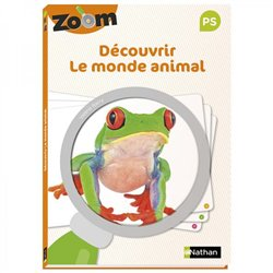 Guide Zoom - Découvrir le monde animal PS