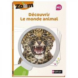 Guide Zoom - Découvrir le monde animal MS