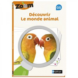 Guide Zoom - Découvrir le monde animal GS